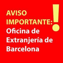 Aviso oficina de extranjería de Barcelona - NacionalidadYA.com