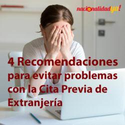 4 Recomendaciones para evitar problemas con la Cita Previa de Extranjería - NacionalidadYA.com
