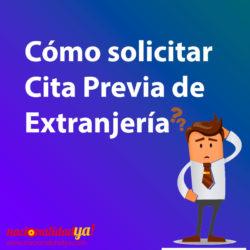 Cómo solicitar Cita Previa de Extranjería - NacionalidadYA.com