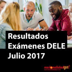 Resultados Exámenes DELE A2 Julio 2017 - NacionalidadYA.com