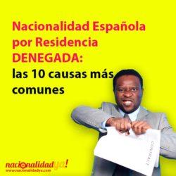 Nacionalidad española denegada: las 10 causas más comunes - NacionalidadYA.com