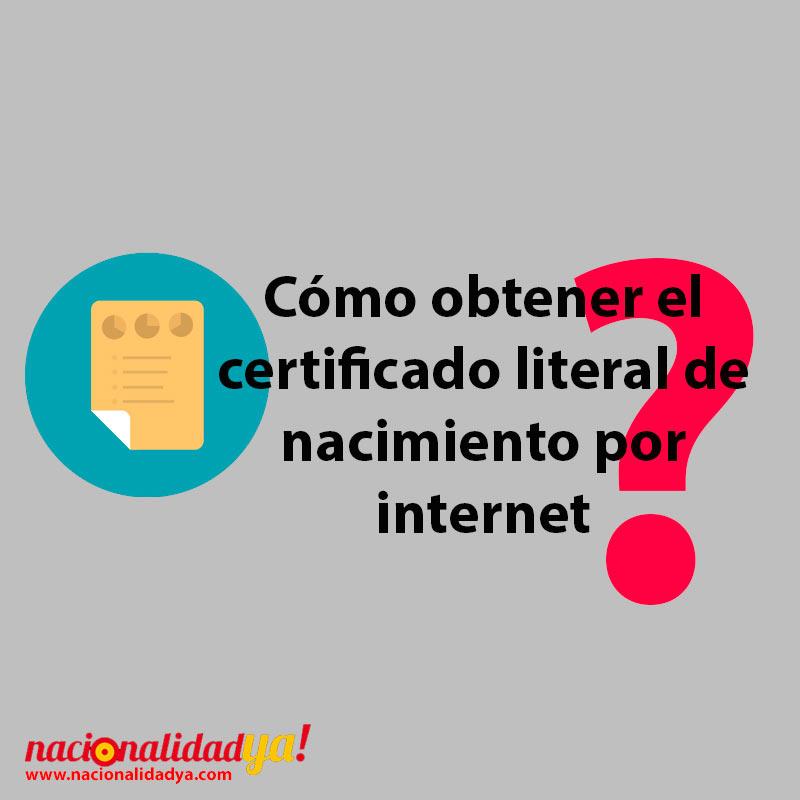 CÓMO OBTENER EL CERTIFICADO LITERAL DE NACIMIENTO POR INTERNET Y ...