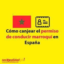 Cómo canjear el permiso de conducir de Marruecos en España - NacionalidadYA.com